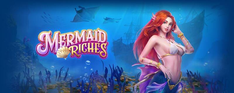 เกมสล็อต Mermaid Riches